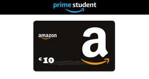 10 euro Amazon con Prime Student