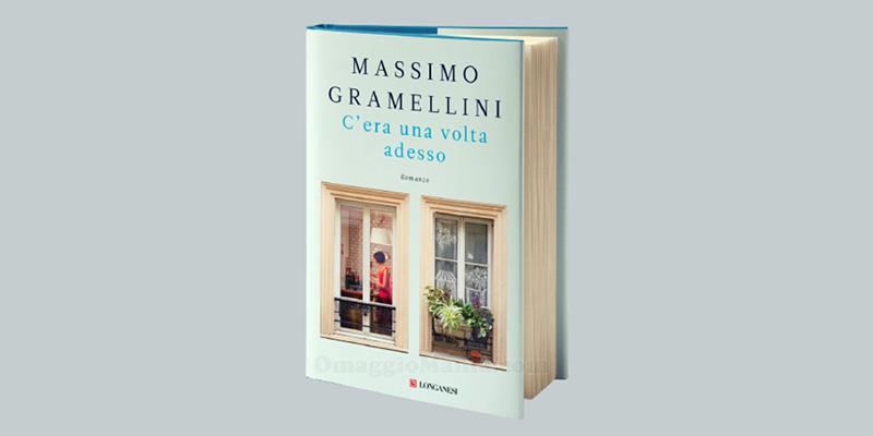 libro C'era una volta adesso di Massimo Gramellini
