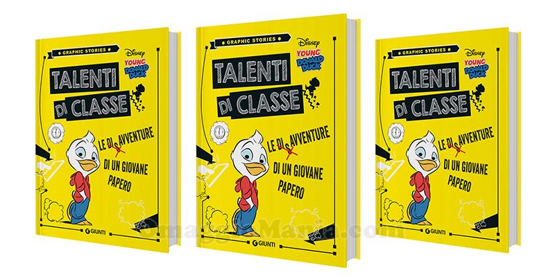 libro Talenti di classe Le disavventure di un giovane papero Disney Giunti