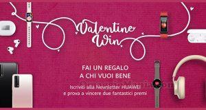 concorso Huawei Valentine Win