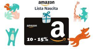 Amazon Lista Nascita sconti 10 15