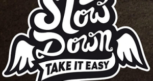 adesivi omaggio Slow Down - Take it easy