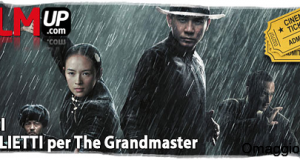 biglietti cinema gratis The Grandmasterbiglietti cinema gratis The Grandmaster