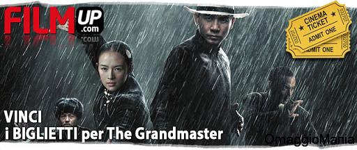 biglietti cinema gratis The Grandmasterbiglietti cinema gratis The Grandmaster