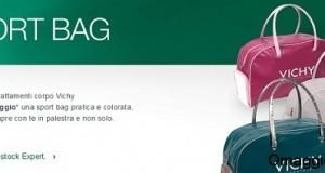 borsa omaggio vichy sportsbag con acquisto 2 trattamenti corpo